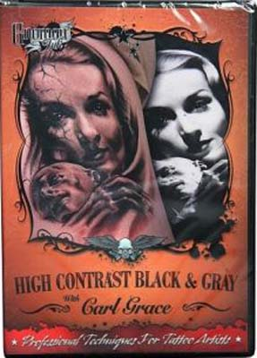 High Contrast Black and Gray – Tattoo Techniques with Carl Grace