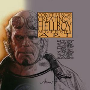 Drew Struzan - Conceiving And Creating The Hellboy Movie Poster